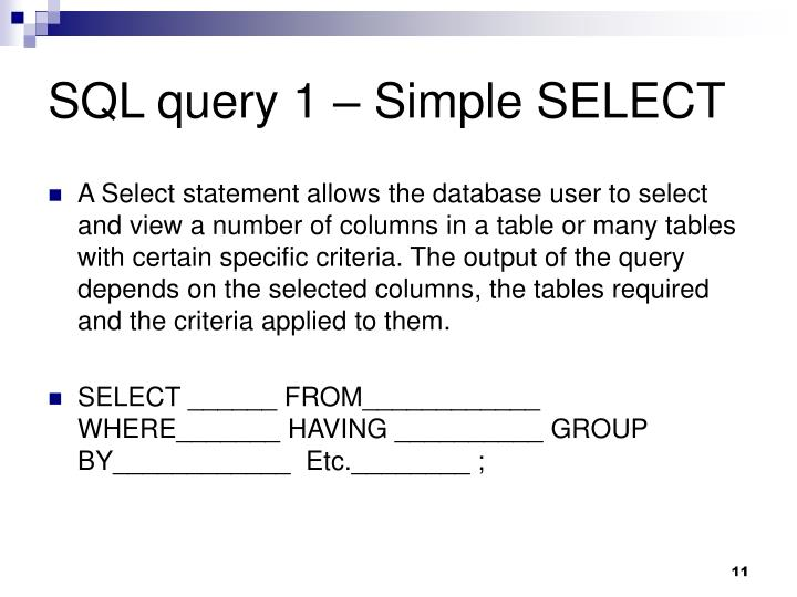 SQL query 1 – Simple SELECT