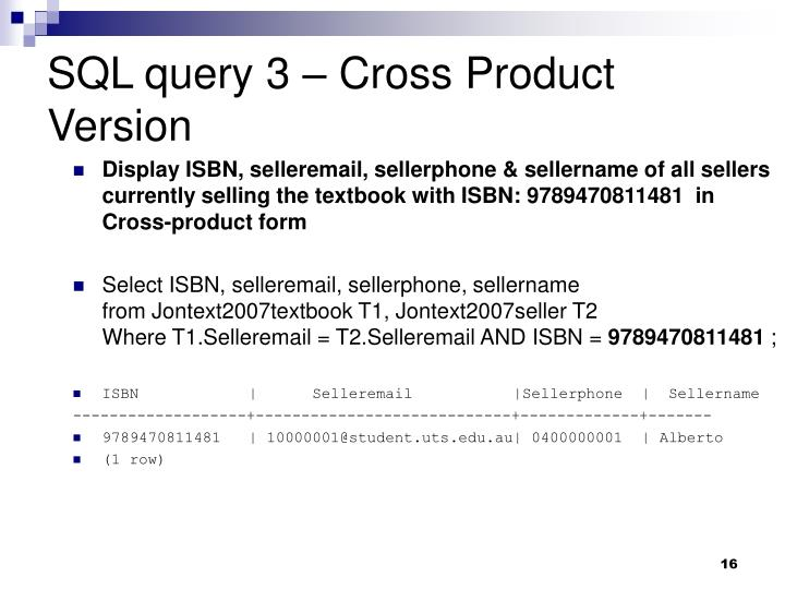 SQL query 3 – Cross Product Version