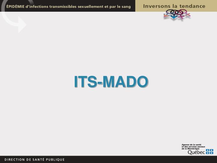 ITS-MADO