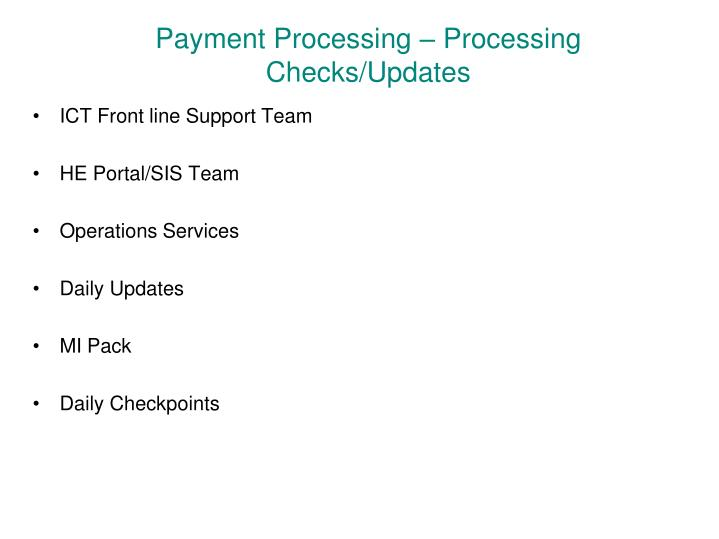 Payment Processing – Processing Checks/Updates