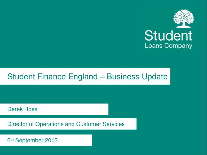 Student finance england business update
