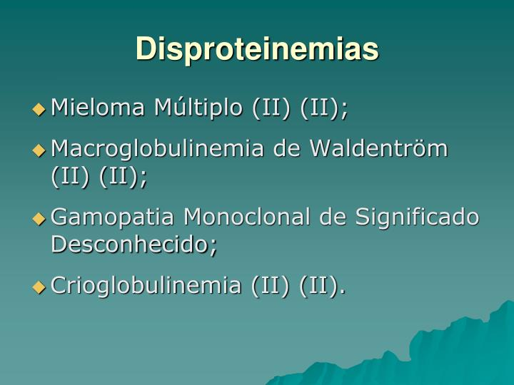 Disproteinemias