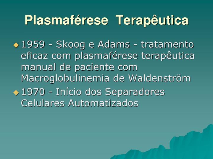 Plasmaférese  Terapêutica