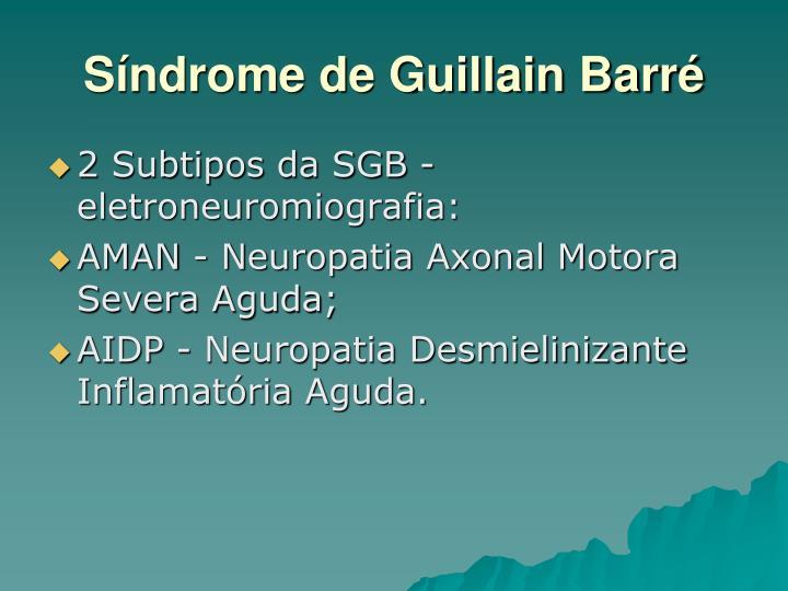 Síndrome de Guillain Barré