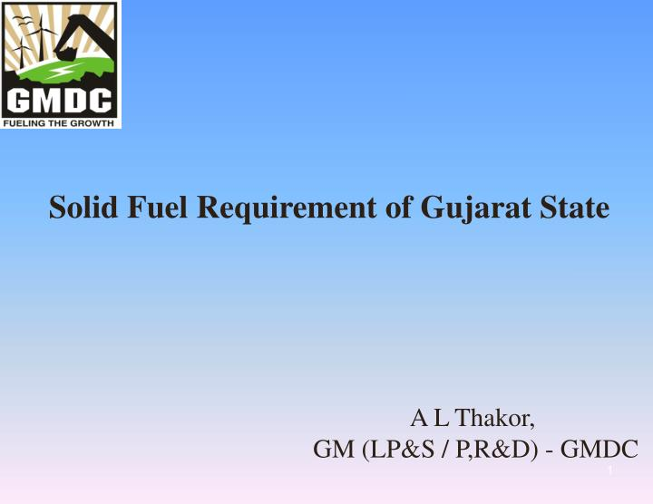 Solid Fuel Requirement of Gujarat State