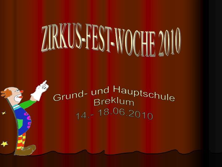 ZIRKUS-FEST-WOCHE 2010