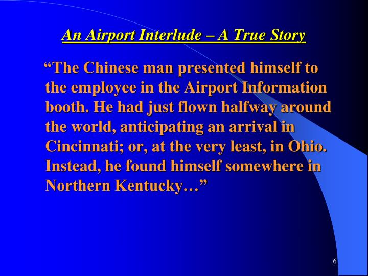 An Airport Interlude – A True Story