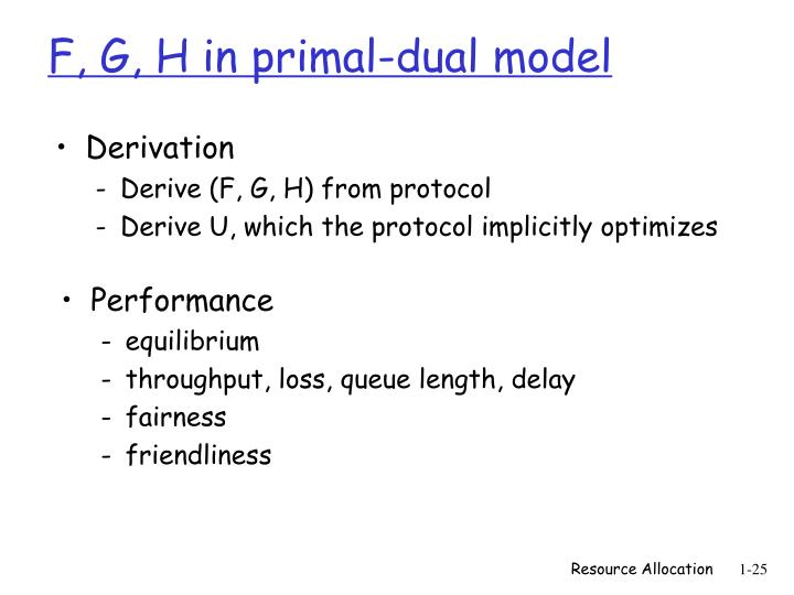 F, G, H in primal-dual model