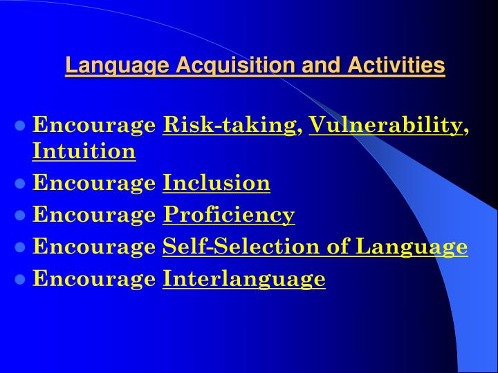 Language Acquisition and Activities