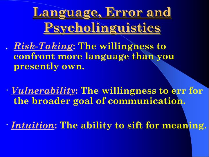 Language, Error and Psycholinguistics