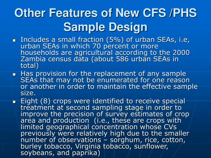 Other Features of New CFS /PHS Sample Design
