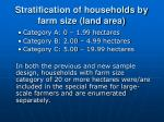 stratification of households by farm size land area