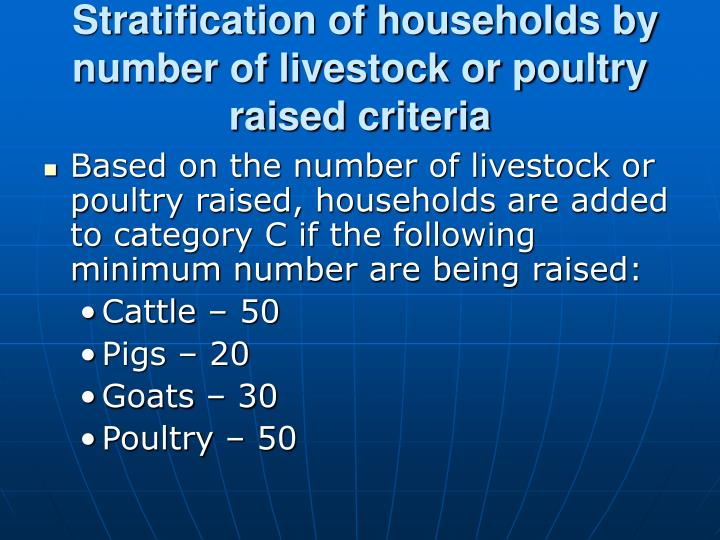 Stratification of households by number of livestock or poultry raised criteria