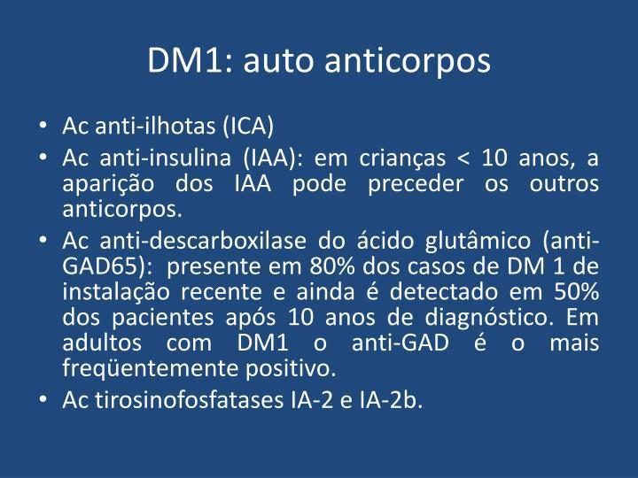 DM1: auto anticorpos