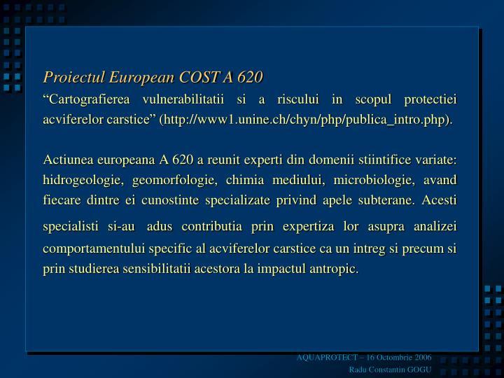 Proiectul European COST A 620