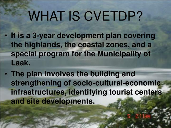 WHAT IS CVETDP?