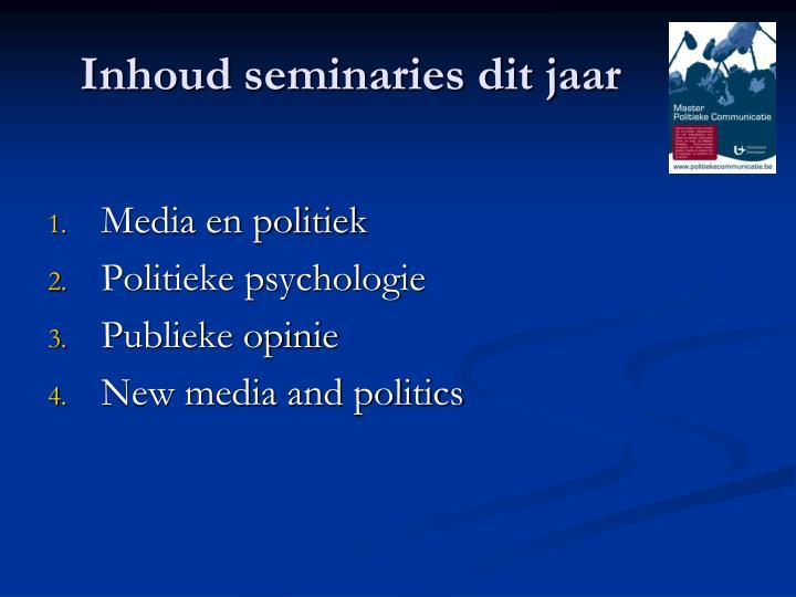 Inhoud seminaries dit jaar