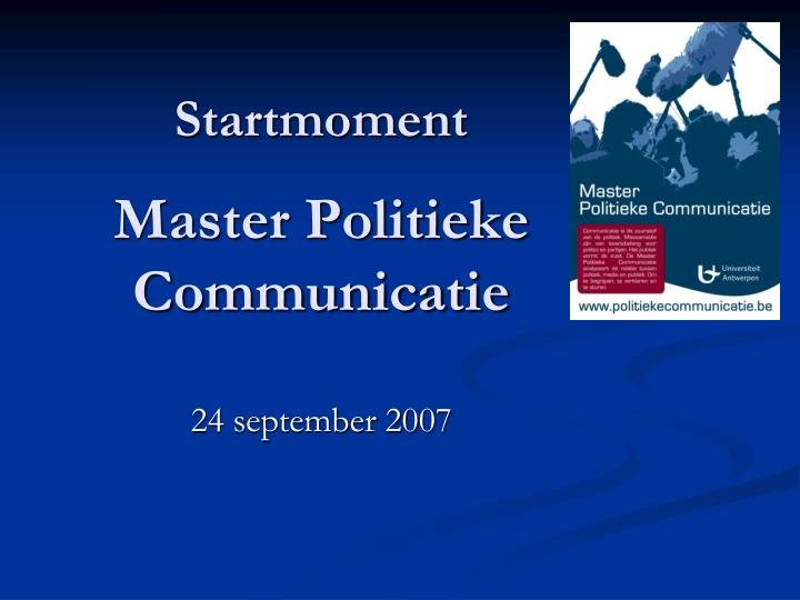 startmoment master politieke communicatie