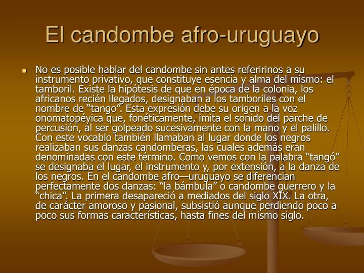 El candombe afro-uruguayo