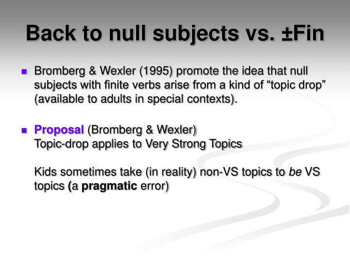 Back to null subjects vs. ±Fin
