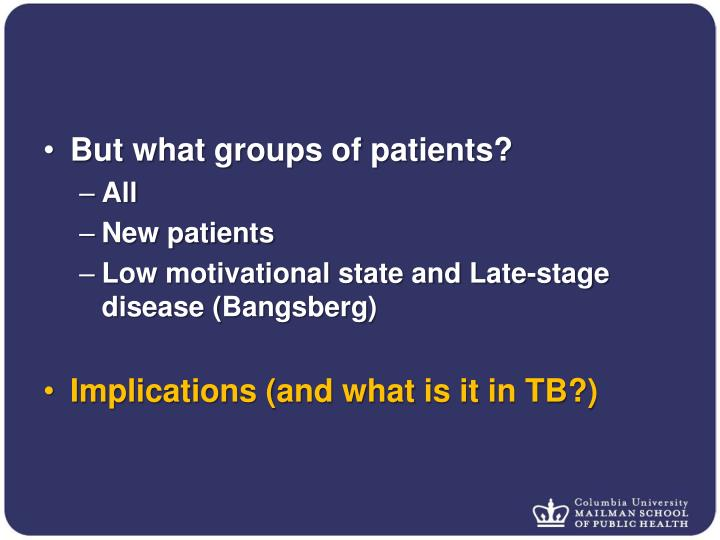 But what groups of patients?