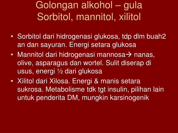 Golongan alkohol – gula