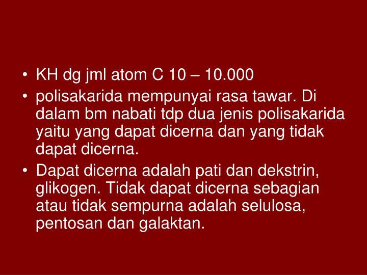 KH dg jml atom C 10 – 10.000