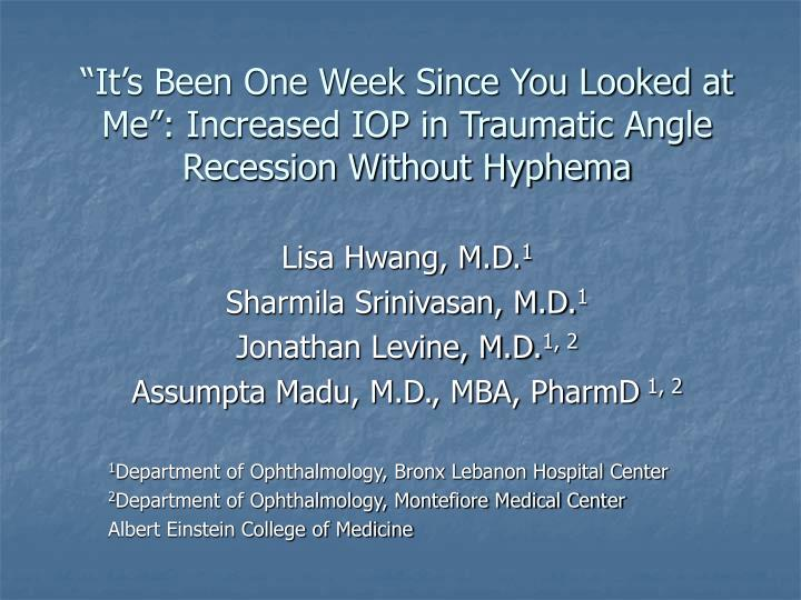 """""""It's Been One Week Since You Looked at Me"""": Increased IOP in Traumatic Angle Recession Without Hyphema"""