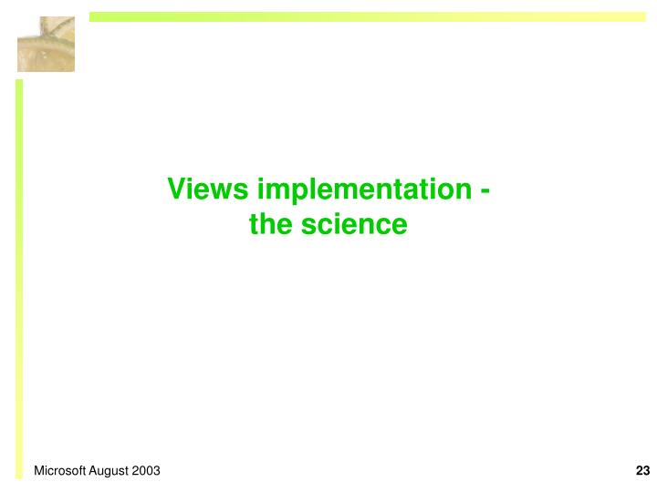 Views implementation -