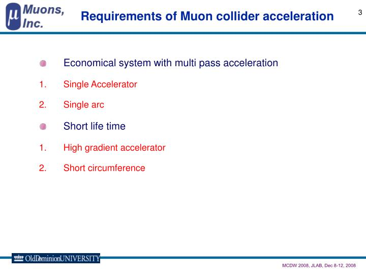 Requirements of muon collider acceleration