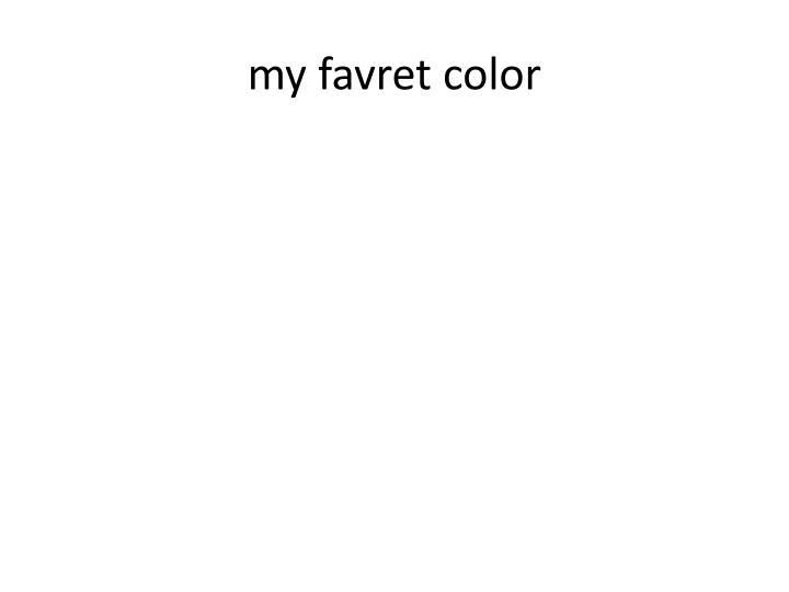 my favret color