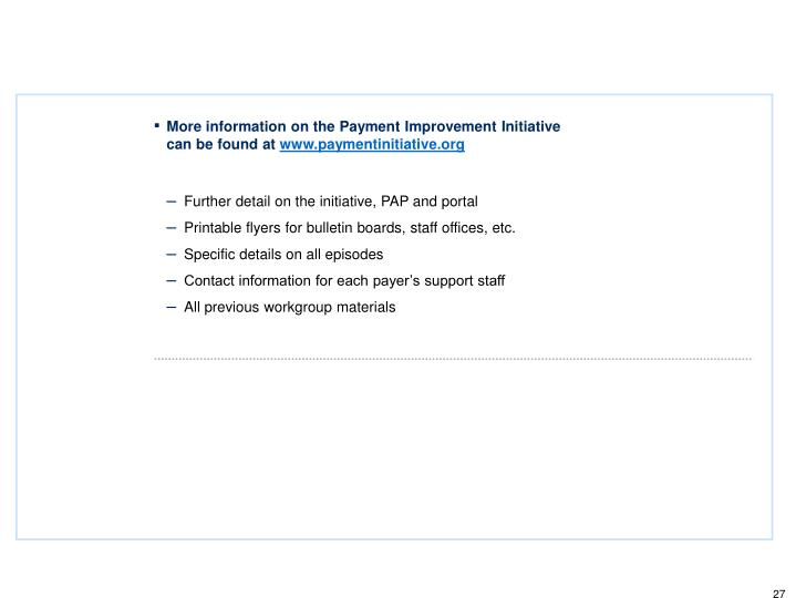 More information on the Payment Improvement Initiative