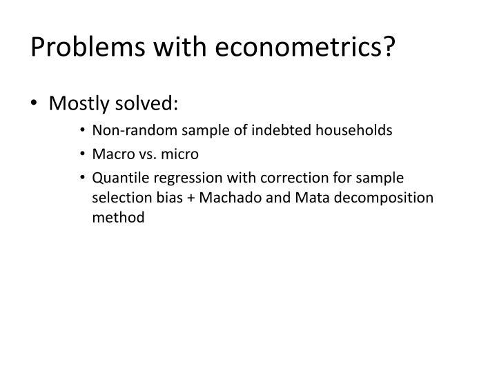 Problems with econometrics?