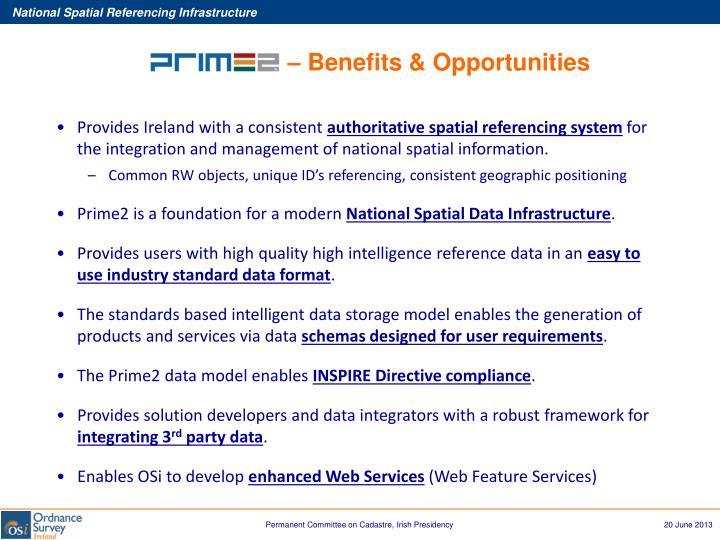 – Benefits & Opportunities