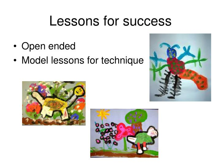 Lessons for success