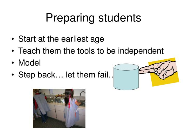 Preparing students