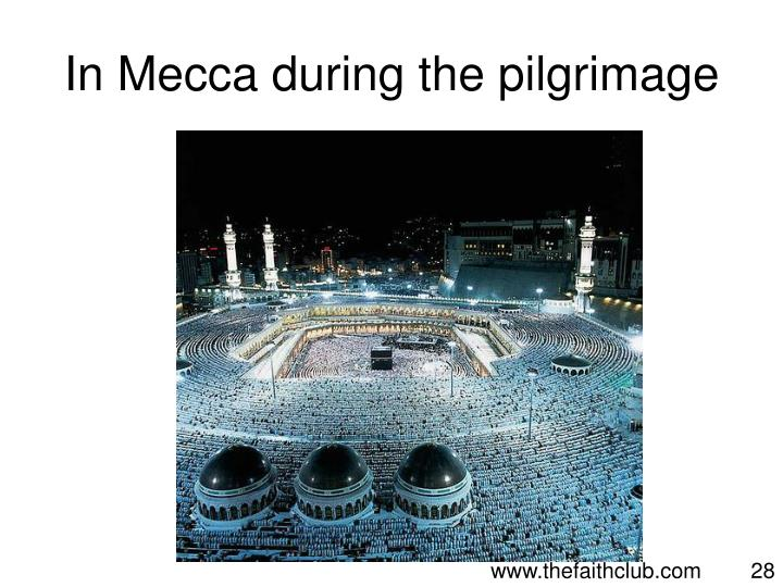 In Mecca during the pilgrimage