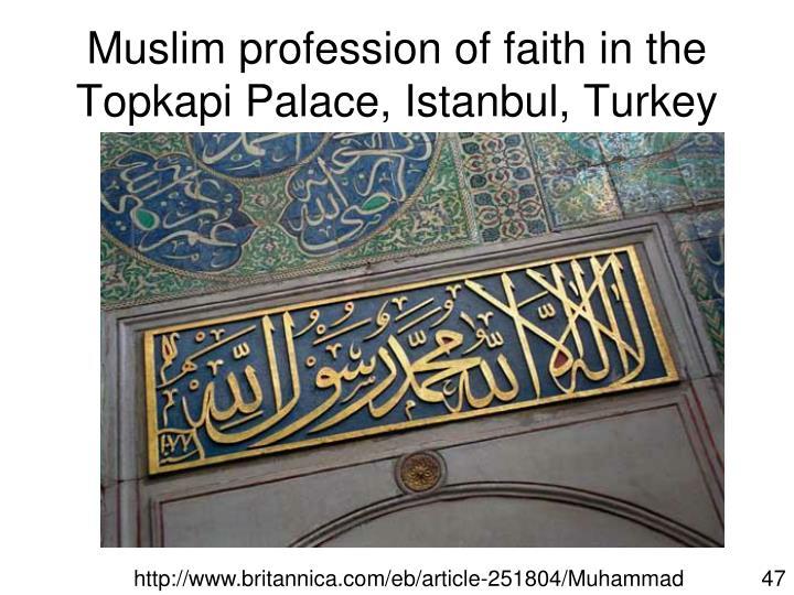 Muslim profession of faith in the Topkapi Palace, Istanbul, Turkey