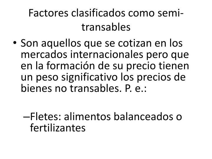 Factores clasificados como