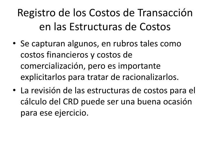 Registro de los Costos de Transacción en las Estructuras de Costos
