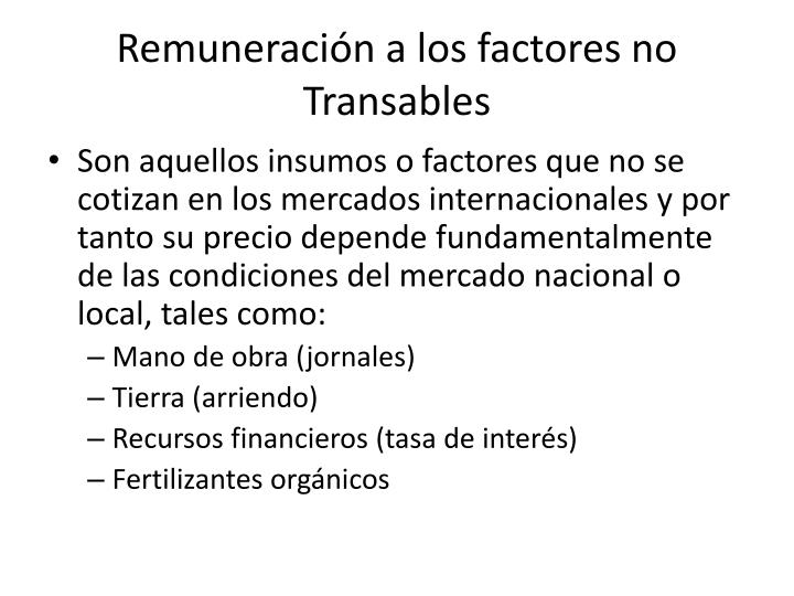 Remuneración a los factores no Transables