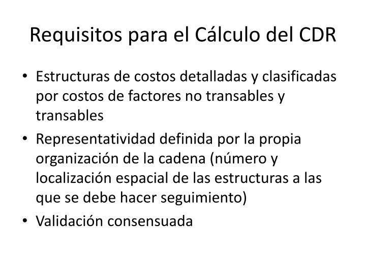 Requisitos para el Cálculo del CDR