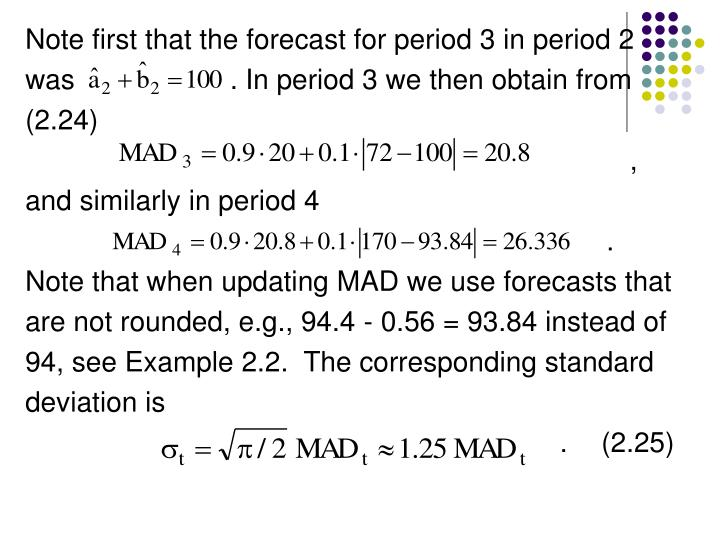 Note first that the forecast for period 3 in period 2