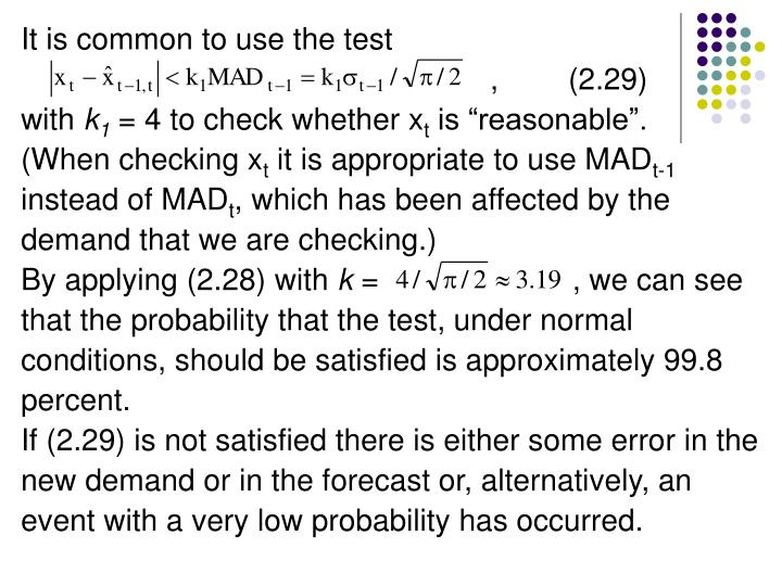 It is common to use the test