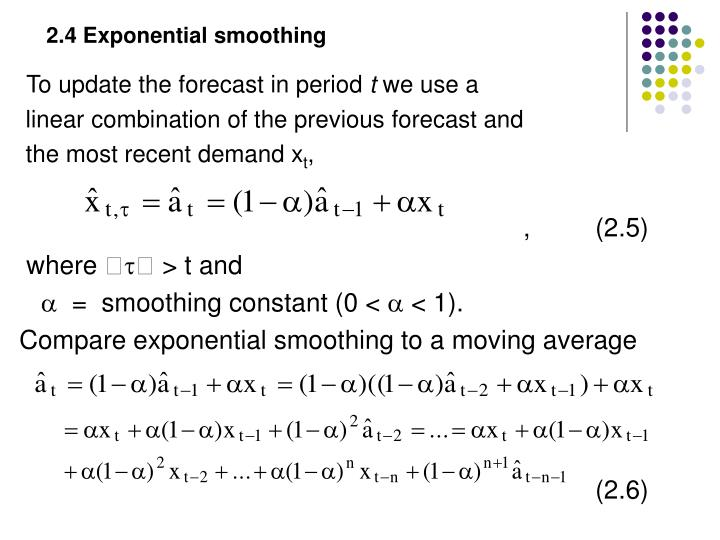 2.4 Exponential smoothing