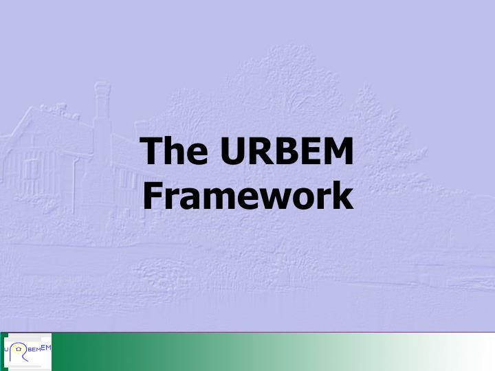 The URBEM Framework