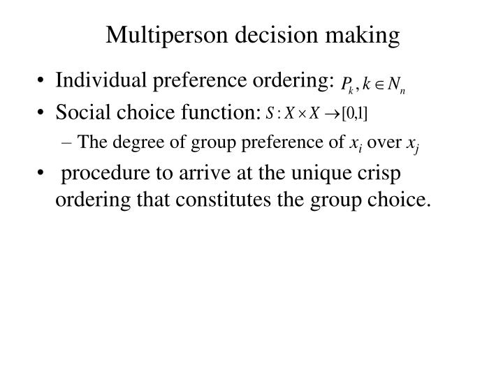 Multiperson decision making