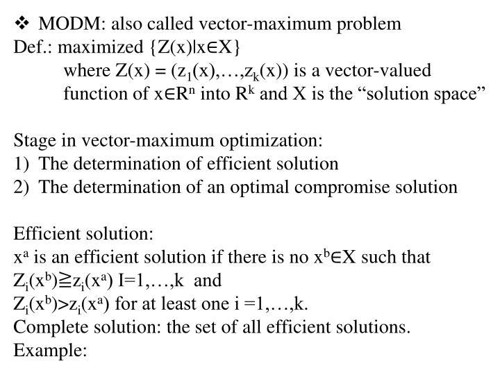 MODM: also called vector-maximum problem