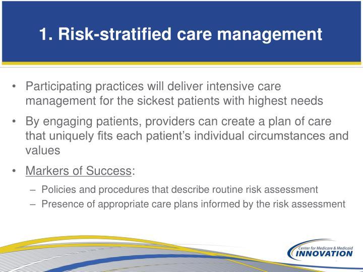 1. Risk-stratified care management