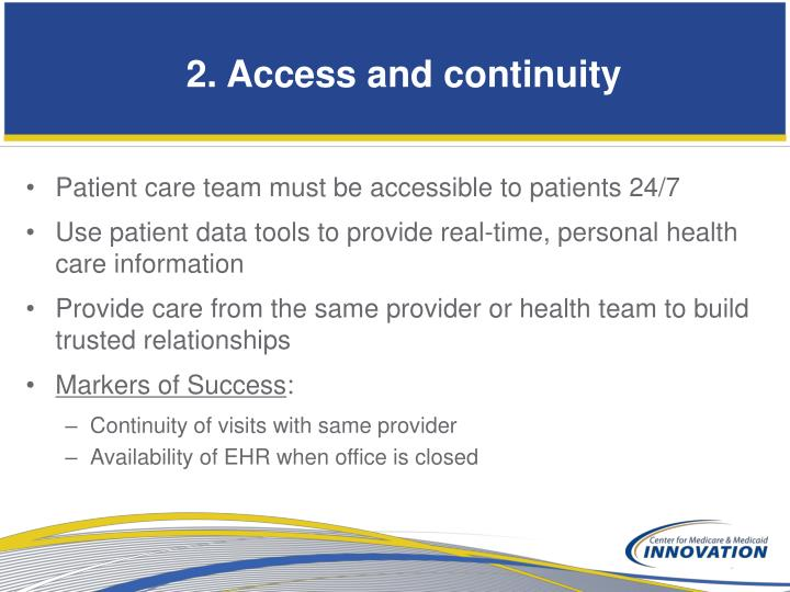 2. Access and continuity